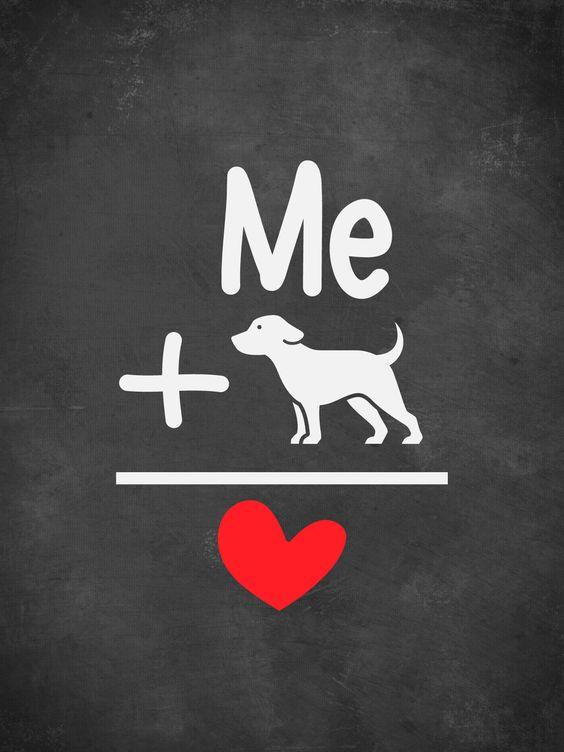 Me plus dog equals love